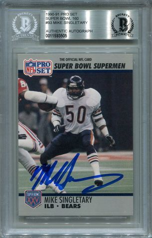 Mike Singletary BGS Certified Authentic Autograph - 1990 Pro Set Super Bowl
