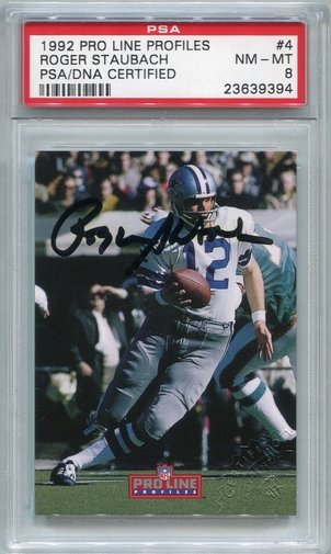 Roger Staubach PSA/DNA Certified Authentic Autograph - 1992 Pro Line Profiles