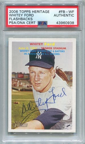 Whitey Ford PSA/DNA Ceritified Authentic Autograph - 2006 Topps Heritage Flashbacks