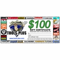 Tools Plus 0100 $100 Gift Certificate