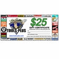 Tools Plus 0025 $25 Gift Certificate