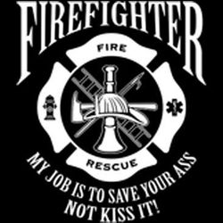 Funny Sayings Firefighters T Shirts - a12537b