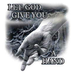 Christian T-Shirts Wholesale Let God Give You A Hand T-Shirt - MSC Distributors