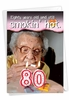 Humorous Milestone Birthday Card From NobleWorksInc.com - 80 Years Old and Hot