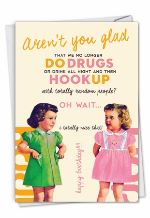 Funny Birthday Card From NobleWorksInc.com - Aren't You Glad
