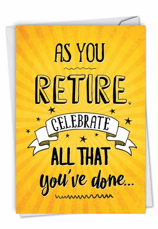 Hysterical Retirement Card From NobleWorksInc.com - As You Retire