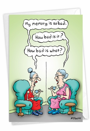 Hysterical Birthday Card From NobleWorksInc.com - Bad Memory