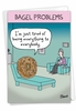 Funny Mother's Day Card From NobleWorksInc.com - Bagel Problems