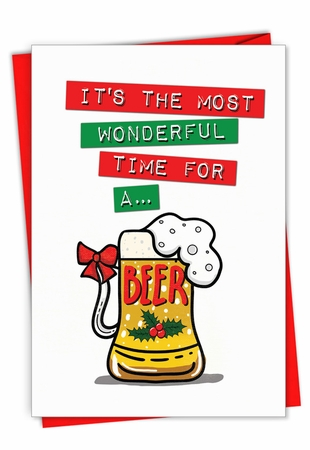 Humorous Merry Christmas Card From NobleWorksInc.com - Beer Time