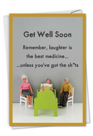 Humorous Get Well Card From NobleWorksInc.com - Best Medicine