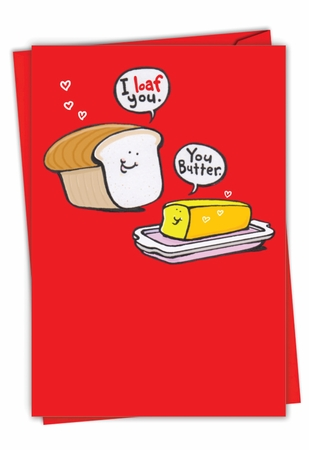 Hysterical Valentine's Day Card From NobleWorksInc.com - Bread and Butter