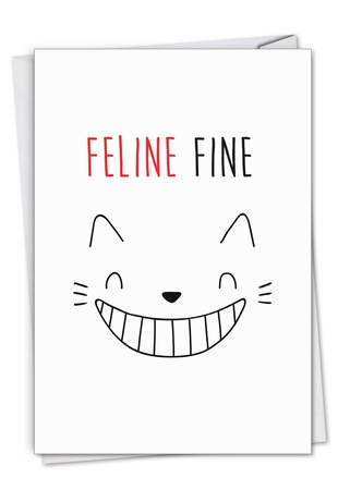 Stylish Get Well Card From NobleWorksInc.com - Cat Got Your Tongue - Feline Fine
