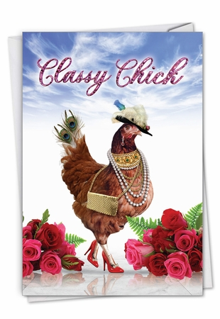 Funny Mother's Day Card From NobleWorksInc.com - Classy Chick