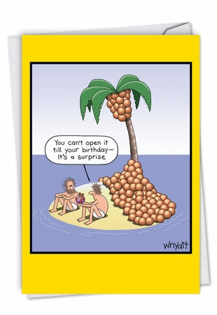 Funny Birthday Card From NobleWorksInc.com - Coconut Surprise