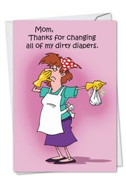 Dirty Diapers Funny Mother's Day Card by NobleWorks and D.T. Walsh