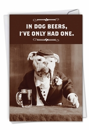 Dog Beers Funny Birthday Card by NobleWorks and Ephemera, inc.