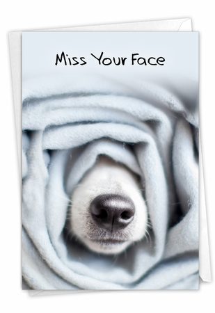 Hilarious Miss You Card From NobleWorksInc.com - Dog Gone - Roll