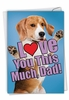 Creative Father's Day Card From NobleWorksInc.com - Dog Love You This Much