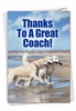 Hysterical Thank You Card From NobleWorksInc.com - Dog Team