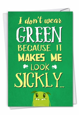 Hysterical St. Patrick's Day Card From NobleWorksInc.com - Don't Wear Green