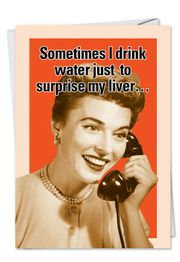 Drink Water Funny Birthday Card by NobleWorks and Jokesters