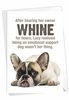 Humorous Birthday Card From NobleWorksInc.com - Emotional Support Dog