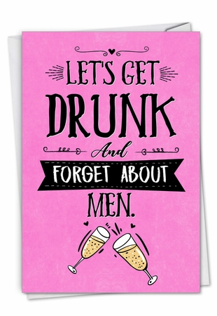 Humorous Valentine's Day Card From NobleWorksInc.com - Forget About Men