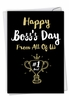 Humorous Boss's Day Card From NobleWorksInc.com - Happy Boss's Day From All