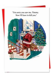 Im Sorry Timmy Christmas Funny Card