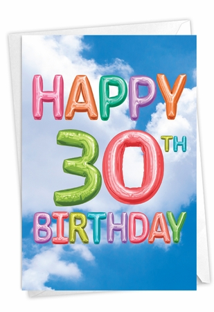 Stylish Milestone Birthday Card From NobleWorksInc.com - Inflated Messages - 30