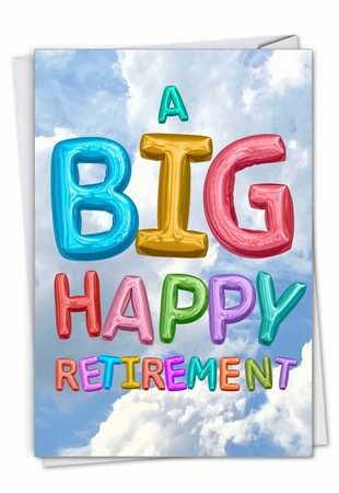 Creative Retirement Card From NobleWorksInc.com - Inflated Messages