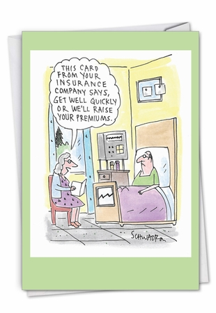 Hysterical Get Well Card From NobleWorksInc.com - Insurance Card