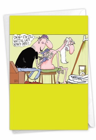 Humorous New Year Card From NobleWorksInc.com - Last Year's Tattoo - 2020