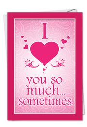 Love You So Much Funny Valentine's Day Card by NobleWorks and Funny Folks