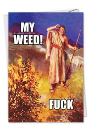 Moses' Weed Funny Birthday Card by NobleWorks and Ephemera, inc.