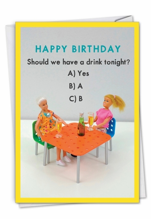 Humorous Birthday Card From NobleWorksInc.com - Multiple Choice Drink