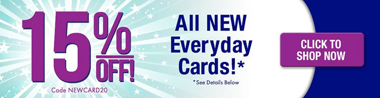 New Everyday Cards