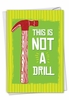 Humorous Birthday Card From NobleWorksInc.com - Not A Drill