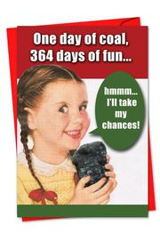 One Day Of Coal Funny Christmas Card by NobleWorks