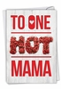 Hilarious Mother's Day Card From NobleWorksInc.com - One Hot Mama