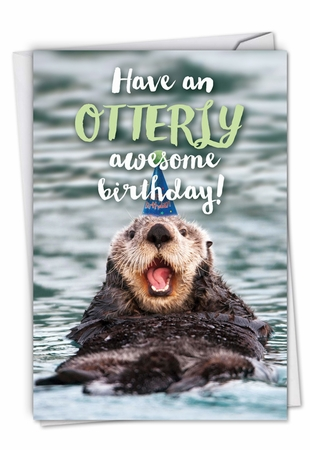 Humorous Birthday Card From NobleWorksInc.com - Otterly Awesome