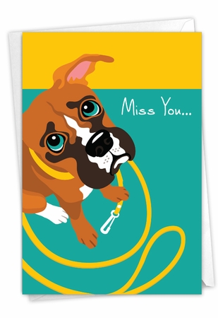 Humorous Miss You Card From NobleWorksInc.com - Puppy Eyes - Leash