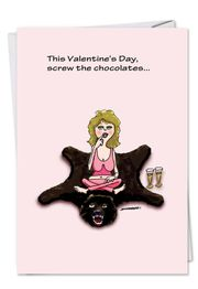 Screw the Chocolate Funny Valentine's Day Card by NobleWorks and Sweet & Sour