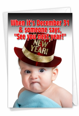 Humorous New Year Card From NobleWorksInc.com - See You Next Year