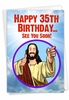 Hilarious Milestone Birthday Card From NobleWorksInc.com - See You Soon - 35