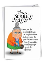 Senility Prayer Funny Birthday Card by NobleWorks
