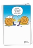Hilarious Valentine's Day Card From NobleWorksInc.com - Snail Love