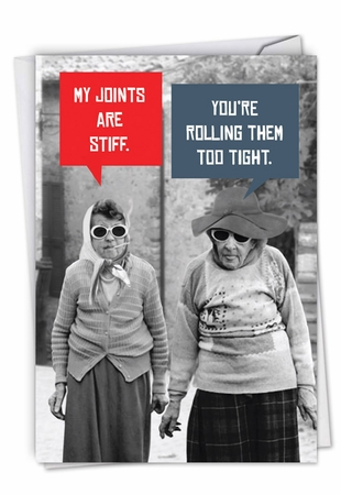 Funny Birthday Card From NobleWorksInc.com - Stiff Joints