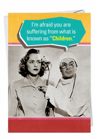 Funny Mother's Day Card From NobleWorksInc.com - Suffering from Children
