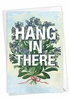 Stylish Blank Friendship Card From NobleWorksInc.com - Timely Thoughts - Hang In There